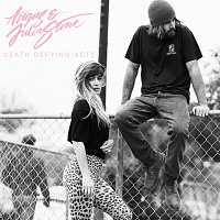 Angus & Julia Stone – Death Defying Acts