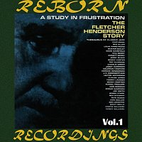 Fletcher Henderson – A Study in Frustration, Vol.1 (HD Remastered)
