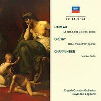 English Chamber Orchestra, Raymond Leppard – Rameau: Le Temple de la Gloire Suites; Grétry: Ballet Music From Operas; Charpentier: Medée Suite