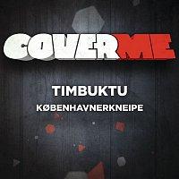 Timbuktu – Cover Me - Kobenhavnerkneipe