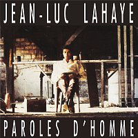 Jean-Luc Lahaye – Paroles D'Homme