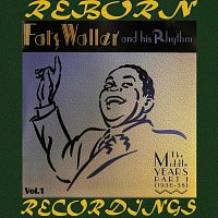 Fats Waller And His Rhythm – Middle Years, Pt. 1 1936-38, Vol.1 (HD Remastered)