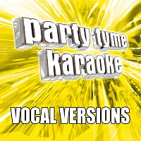 Party Tyme Karaoke – Party Tyme Karaoke - Pop Party Pack 6 [Vocal Versions]