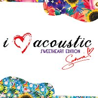 Sabrina – I Love Acoustic [Sweetheart Edition]