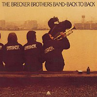The Brecker Brothers – Back To Back