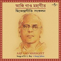 Aaji Gao Mahageet  ( Songs Of D. L. Roy )