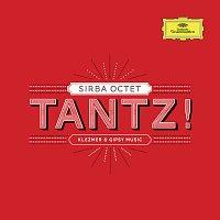 Sirba Octet – Tantz ! Klezmer & Gipsy Music