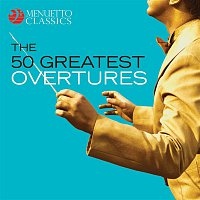 Various Artists.. – The 50 Greatest Overtures
