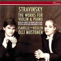 Isabelle van Keulen, Olli Mustonen – Stravinsky: Complete Works for Violin and Piano