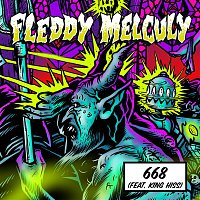 Fleddy Melculy, King Hiss – 668