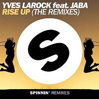 Yves Larock – Rise Up (feat. Jaba) [The Remixes]