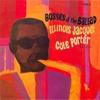 Přední strana obalu CD Bosses Of The Ballad: Illinois Jacquet Plays Cole Porter