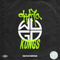 Chaya, Kungs – Sickness
