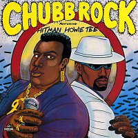 Chubb Rock – Chubb Rock Featuring Hitman Howie Tee