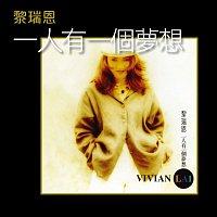Vivian Lai – Ren You Yi Ge Meng Xiang