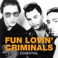 Fun Lovin' Criminals – Essential