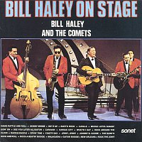 Bill Haley & His Comets – Bill Haley On Stage