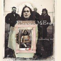 Eleanor McEvoy – What'S Following Me?