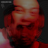 Gin Rum, Truth – Goddamn Man
