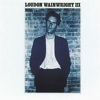 Loudon Wainwright III – Album 1
