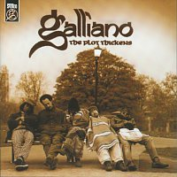 Galliano – The Plot Thickens