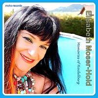 Elisabeth Moser-Hold – Memories of Heidelberg