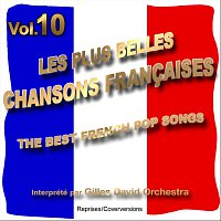 Gilles David Orchestra – Die besten franzosischen Songs Vol. 10 - The Best French Songs Vol. 10
