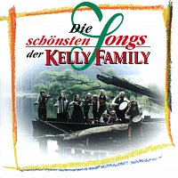The Kelly Family – Die schonsten Songs der Kelly Family