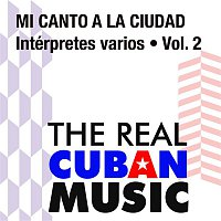 Various  Artists – Mi canto a la ciudad, Vol. II (Remasterizado)