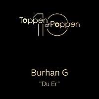 Burhan G – Du Er