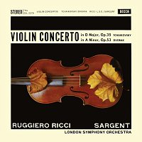 Ruggiero Ricci, London Symphony Orchestra, Sir Malcolm Sargent – Tchaikovsky: Violin Concerto; Dvořák: Violin Concerto [Ruggiero Ricci: Complete Decca Recordings, Vol. 7]