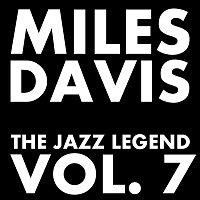 Miles Davis – The Jazz Legend Vol.  7