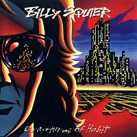 Billy Squier – Creatures Of Habit
