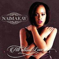 Naima Kay – All About Love