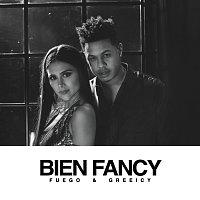 Fuego, Greeicy – Bien Fancy