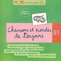 Různí interpreti – Ma Minitheque Vol 21-Chansons Et Rondes De Toujours