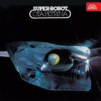 Ota Petřina, Super-robot – Super-robot