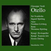 Set Svanholm, Aase Nordmo-Loevberg, Sigurd Bjorling, Arne Ohlson, Folke Jonsson – Otello  Stockholm 1953/54