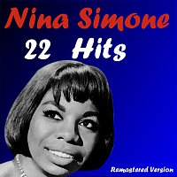 Nina Simone – 22 Hits (Remastered Version)