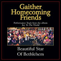 Bill & Gloria Gaither – Beautiful Star Of Bethlehem [Performance Tracks]