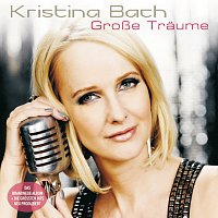 Kristina Bach – Grosse Traume