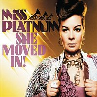 Miss Platnum – She Moved In