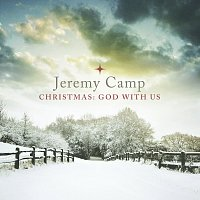 Jeremy Camp – Christmas: God With Us