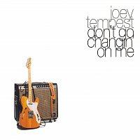 Přední strana obalu CD Don't Go Changin' On Me