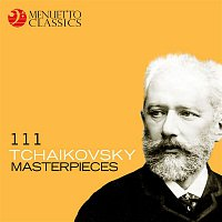 Various  Artists – 111 Tchaikovsky Masterpieces