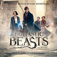 James Newton Howard – Fantastic Beasts and Where to Find Them (Original Motion Picture Soundtrack)