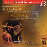 Bamberger Symphoniker, Karl Anton Rickenbacher – Josephs Legende, Op.63, Schlagobers, Op.70