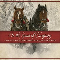 Maranatha! Classics – In The Spirit Of Christmas: A Collection Of Traditional Songs For The Holidays
