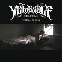 Yelawolf, Joshua Hedley – Shadows