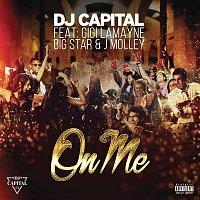 DJ Capital, Gigi Lamayne, Big Star, J. Molley – On Me